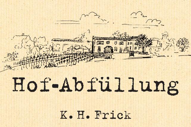 Hof-Abfüllung :: K. H. Frick